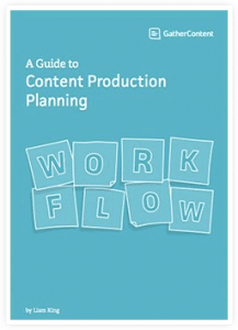 Gather Content - A Guide to Content Production Planning